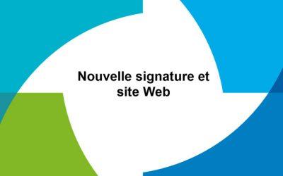Nouvelle signature et site internet